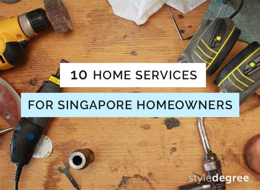 10 Home Services Every Singapore Homeowner Should Know