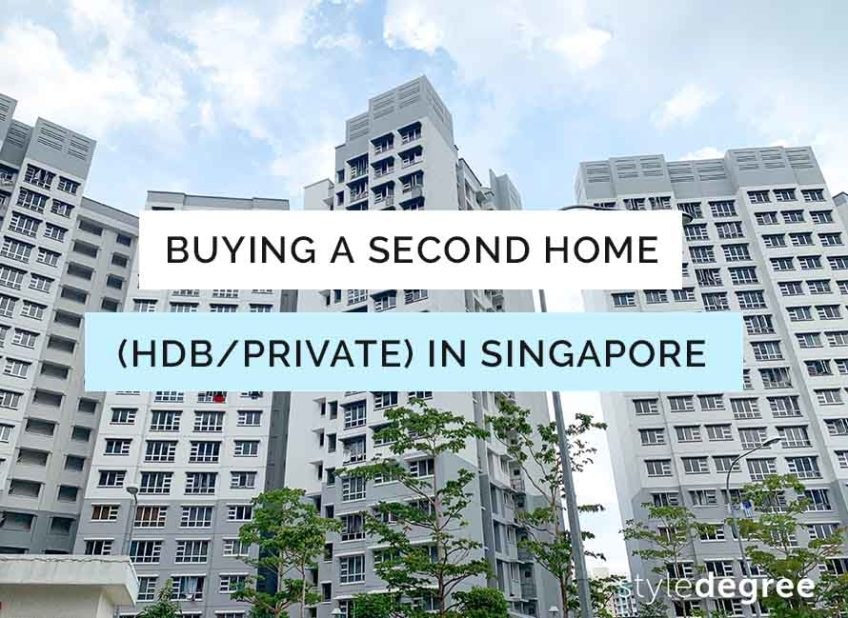 A Guide To Buying Your Second Property (HDB/Private) In Singapore