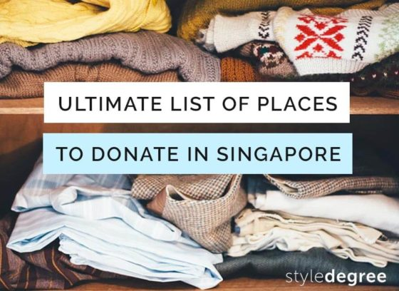 2020 Ultimate List Of Places To Donate Your Old Clothes & Items in Singapore