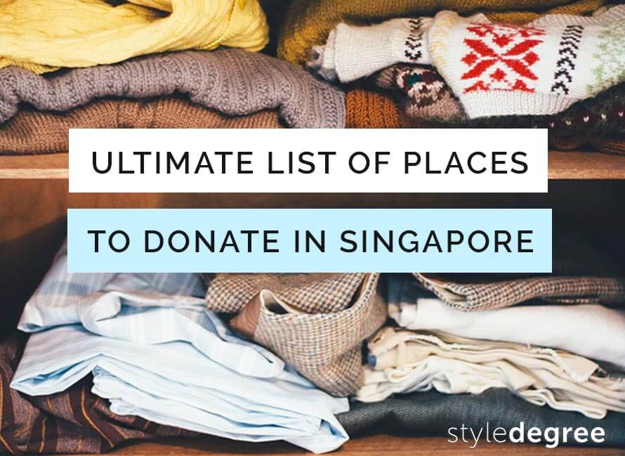 Places to donate old clothes and items in singapore, donation drives singapore, where to donate in singapore, Style Degree, Singapore, SG, StyleMag