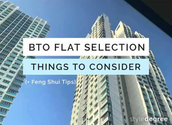 HDB BTO Flat Selection: 6 Things You Must Consider + Feng Shui Tips