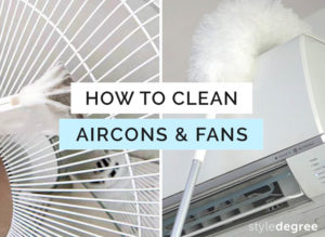How To Clean Aircons & Fans, Style Degree, Singapore, SG, Style Mag