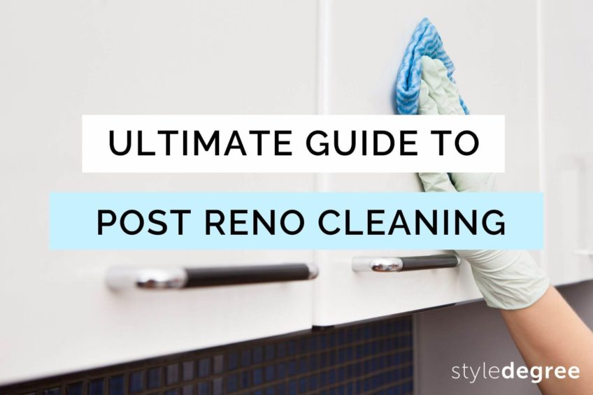 2021 Ultimate Guide To Post-Renovation Cleaning