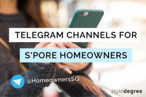 Useful Telegram Channels For SIngaporean Homeowners, telegram channels to join, local telegram groups, best channels on Telegram, Style Degree, Singapore, SG, StyleMag.