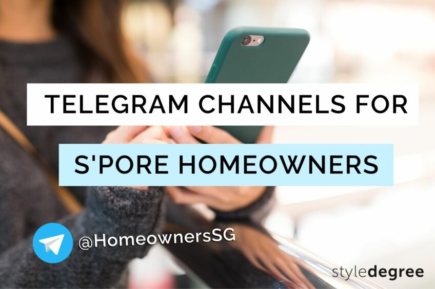 22 Useful Telegram Channels Every Singaporean Homeowner Should Join