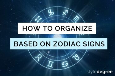 Here's How To Organize Your Home, Based On Your Zodiac Sign