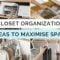How to organise closet, Closet organization ideas, Singapore, SG, StyleMag, StyleDegree