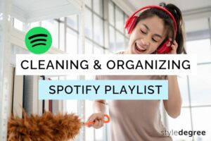 Cleaning playlist, Organizing playlist, Cleaning playlist for kids, Singapore, SG, StyleDegree, StyleMag