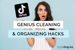 TikTok cleaning hacks, TikTok organizing hacks, Cleantok hacks, StyleDegree, StyleMag, Singapore, SG