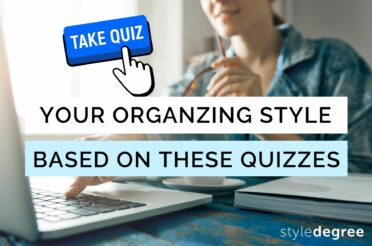 Find Out Your Organizing Style With These 5 Fun Quizzes