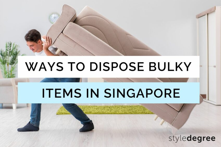9 Ways To Get Rid Of Bulky Furniture & Appliances In Singapore
