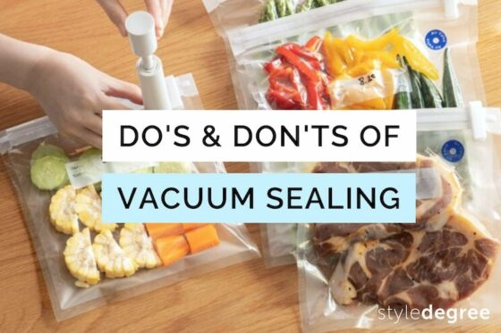 Your Ultimate Guide To Vacuum Sealing: Dos And Don'ts